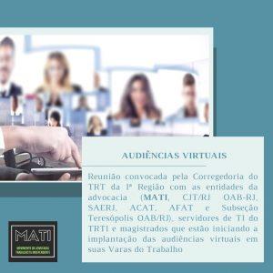 Audiências virtuais: Veja como foi a reunião da Corregedoria do TRT da 1ª Região com entidades da advocacia