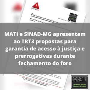 MATI e SINAD-MG apresentam ao TRT3 propostas para garantia de de acesso a justiça e prerrogativas durante fechamento do foro