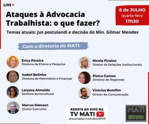 TV MATI: Live de 8 de julho vai debater ataques à advocacia trabalhista