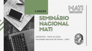 II Seminário Nacional MATI lota Faculdade Nacional de Direito da UFRJ