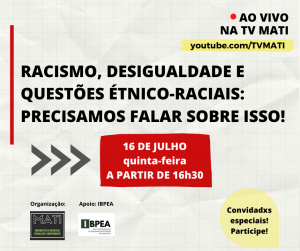 """Confira a programação completa do evento """"Racismo, desigualdade e questões étnico-raciais: precisamos falar sobre isso!"""""""
